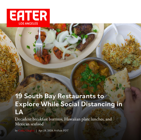 Eater Los Angeles - 19 South Bay Restaurants to Explore While Social Distancing in LA